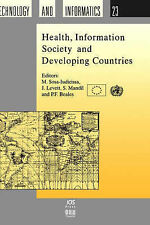 Health, Information Society and Developing Countries (Studies in Health Technolo