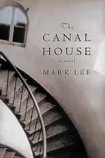 The Canal House, , Lee, Mark, Very Good, 2003-05-09,