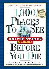1,000 Places to See in the United States & Canada Before You Die by Patricia ...