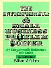 The Entrepreneur and Small Business Problem Solver: An Encyclopedic Reference an