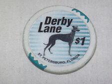 VINTAGE CASINO DERBY LANE ST PETERSBURG FLORIDA $1 GREYHOUND DOG RACING CHIP