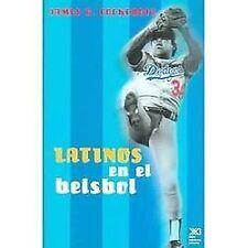 Latinos en el beisbol de Estados Unidos (Spanish Edition)
