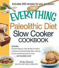 Paleolithic Diet Slow Cooker Cookbook : Includes - Pumpkin Bisque, Herb-Stuff...