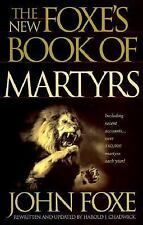The New Foxe's Book of Martyrs by John Foxe (1997, Paperback)