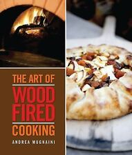 The Art of Wood-Fired Cooking, Mugnaini, Andrea, New Book