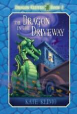 The Dragon in the Driveway (Dragon Keepers, Book 2) Klimo, Kate Paperback