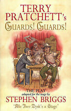 Guards! Guards!: The Play: Playtext by Stephen Briggs, Terry Pratchett...