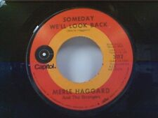 """MERLE HAGGARD """"SOMEDAY WE'LL LOOK BACK / IT'S GREAT TO BE ALIVE"""" 45"""