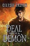 Deal with a Demon by Celeste Easton (2013, Paperback)