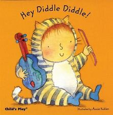 Baby Board Bks.: Hey Diddle Diddle by Annie Kubler (2007, Board Book)