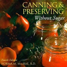 Canning and Preserving Without Sugar, Macrae, Norma, Good Book