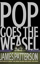 Pop Goes the Weasel (Alex Cross), James Patterson, 0316693286, Book, Good
