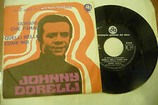 "JOHNNY DORELLI""DOMANI CHE FARAI-disco 45 giri CGD It 1969""SIGLA TV"
