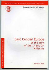 East Central Europe at the turn of the 1st and 2nd millenia. VSEOBECNYCH DEJIN