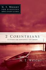N. T. Wright for Everyone Bible Study Guides: 2 Corinthians by Patty Pell and...