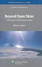 In Search of Open Skies : Law and Policy for a New Era in International...