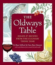 The Oldways Table: Essays and Recipes from the Culinary Think Tank, Baer-Sinnot,