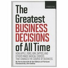 FORTUNE The Greatest Business Decisions of All Time: Apple, Ford, IBM, Zappos,