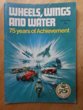 WHEELS, WINGS AND WATER - CASTROL 75 Years of Achievement 1899-1974 Brochure