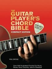 The Guitar Player's Chord Bible: Over 500 Illustrated Chords for Rock, Blues, So