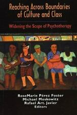 Reaching Across Boundaries of Culture and Class: Widening the Scope of Psychothe
