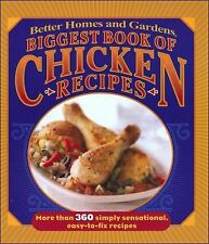 Biggest Book of Chicken Recipes (Better Homes & Gardens Cooking) Better Homes a