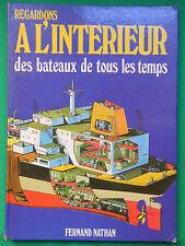 REGARDONS A L'INTERIEUR DES BATEAUX DE TOUS LES TEMPS D.SHARP MARINE NATHAN1976