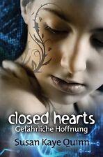 Closed Hearts - Gefährliche Hoffnung (Mindjack #2) by Susan Quinn (2015,...
