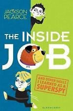The Inside Job : (and Other Skills I Learned As a Superspy) by Jackson Pearce...