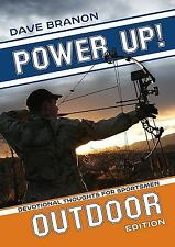 Power up! Outdoor : Devotional Thoughts for Sportsmen (2015, Paperback)
