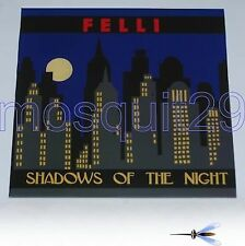 "ITALO DISCO - FELLI ""SHADOWS OF THE NIGHT"" RARE 12"" MINT"