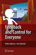 Feedback and Control for Everyone by Pedro Albertos and Iven Mareels (2010,...