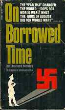 ON BORROWED TIME, Leonard Mosley - HOW WORLD WAR II VS NAZIS BEGAN 1938/1939