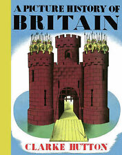 A Picture History of Britain, Clarke Hutton