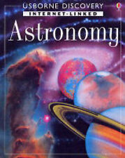 Internet-linked Astronomy (Usborne Discovery) R. Firth Very Good Book