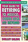 Your Guide to Retiring in Mexico, Shelley Emling, Good Book