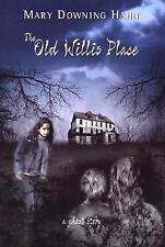 Mary Downing Hahn - Old Willis Place (2004) - Used - Trade Cloth (Hardcover