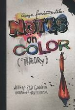 Design Fundamentals: Design Fundamentals : Notes on Color Theory by Rose...