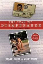 The Year We Disappeared by John Busby and Cylin Busby (2010, Paperback)
