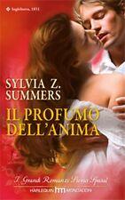Il profumo dell'anima. Romanzo di Sylvia Z. Summers - Harlequin Mondadori