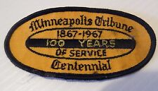 1967 Minneapolis Tribune Centennial Patch 1867-1967 100 Years of Service