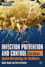 Infection Prevention and Control: Applied Microbiology for Healthcare by...