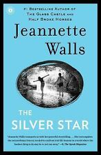 THE SILVER STAR by JEANNETTE WALLS  TRADE PAPERBACK