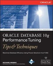 Oracle Database 10g Performance Tuning Tips & Techniques (Oracle Press) Niemiec