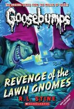 Revenge of the Lawn Gnomes (Classic Goosebumps #19) by Stine, R.L.