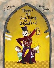 Cressida Cowell There's No Such Thing as a Ghostie Very Good Book