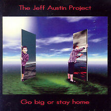 The Jeff Austin Project - Go Big Or Stay Home (CD,2002,Frontiers Records,Italy)
