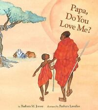 This Book Called Papa Do You Love Me? Hard Cover By Joosse Barbara & M.Lavallee