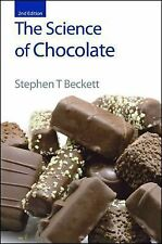 The Science of Chocolate by Stephen T. Beckett (2008, Hardcover, Revised, New...