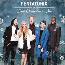 That's Christmas To Me by Pentatonix [Format: Audio CD] NEW FREE SHIPPING (XMAS)